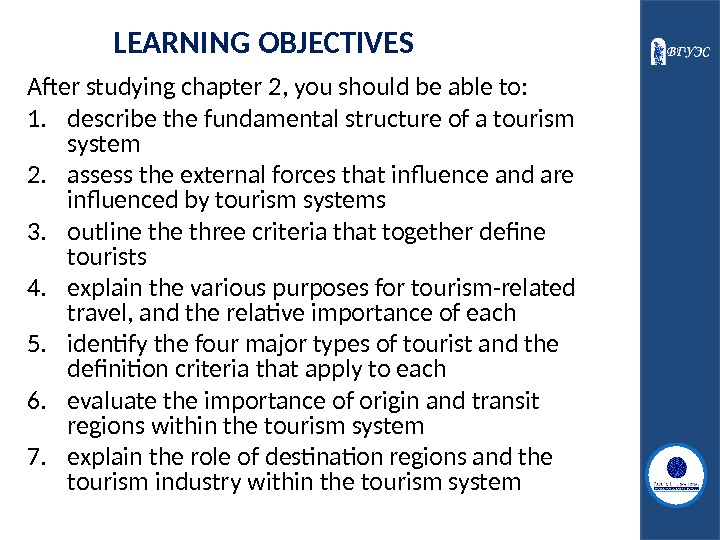 LEARNING OBJECTIVES After studying chapter 2 , you should be able to: 1. describe the fundamental