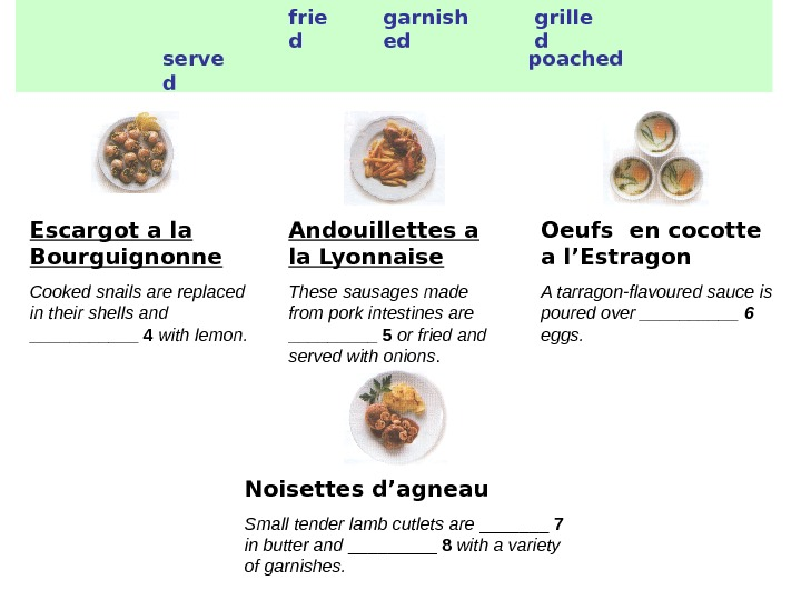 frie d garnish ed grille d serve d poached Escargot a la Bourguignonne Cooked