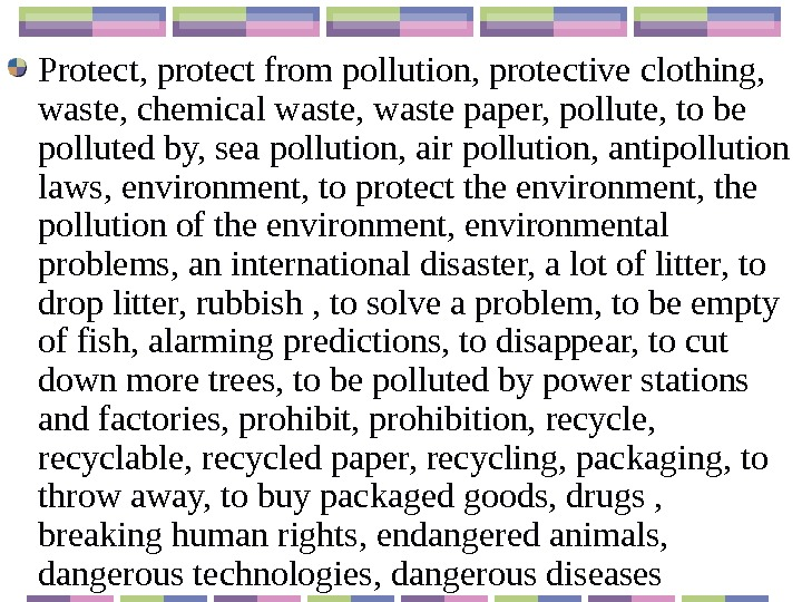 Protect, protect from pollution, protective clothing,  waste, chemical waste, waste paper, pollute, to