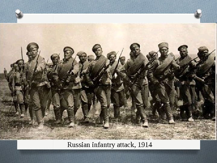 Russian infantry attack, 1914