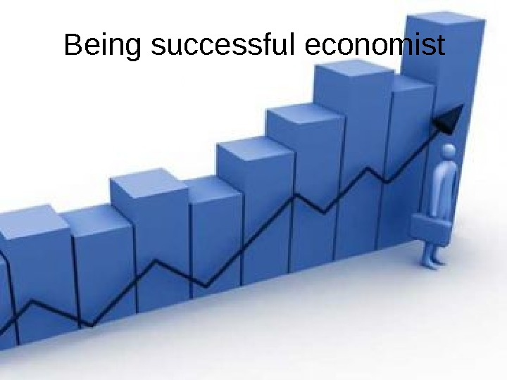 Being successful economist