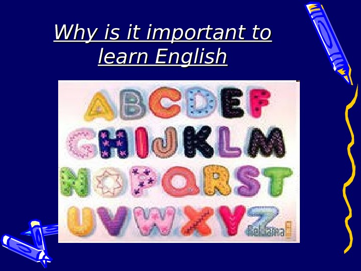Why is it important to learn English