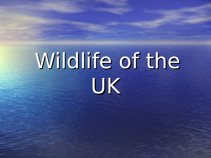 Wildlife of the UKUK