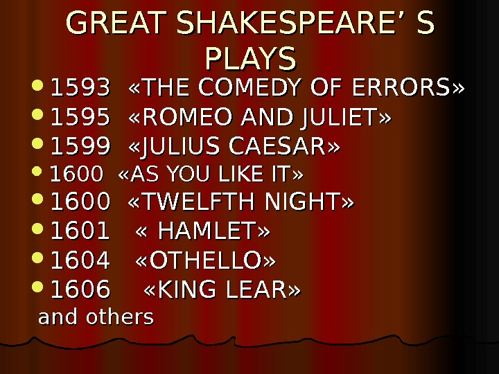 GREAT SHAKESPEARE' S PLAYS 1593  « « THE COMEDY OF ERRORS » »  1595