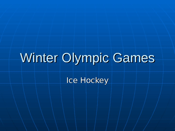 Winter Olympic Games Ice Hockey