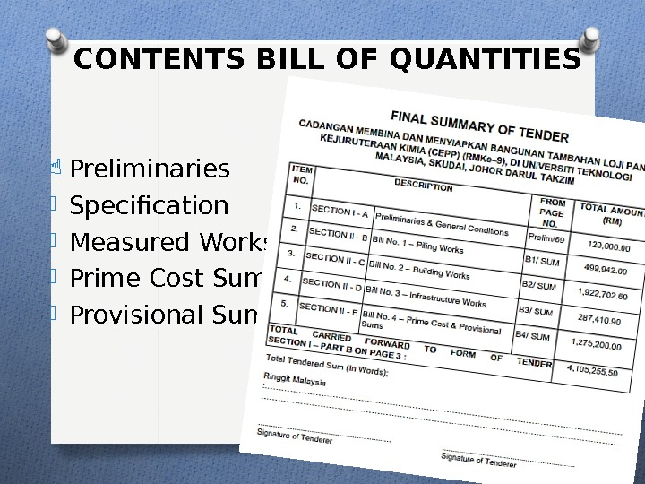 Last Updated: January 27, 2016 Preliminaries Specification Measured Works Prime Cost Sum Provisional Sum CONTENTS BILL