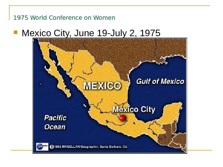 1975 World Conference on Women  Mexico City, June 19 -July 2, 1975