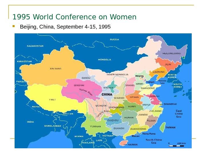 1995 World Conference on Women  Beijing, China, September 4 -15, 1995
