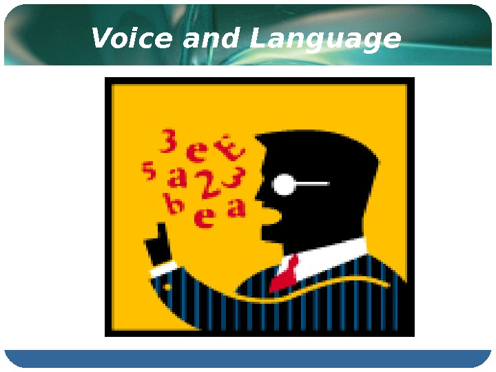 Voice and Language