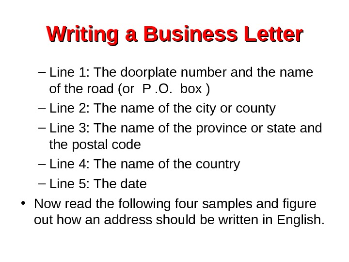 Writing a Business Letter – Line 1: The doorplate number and the name of