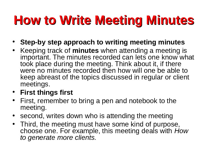 How to Write Meeting Minutes • Step-by step approach to writing meeting minutes