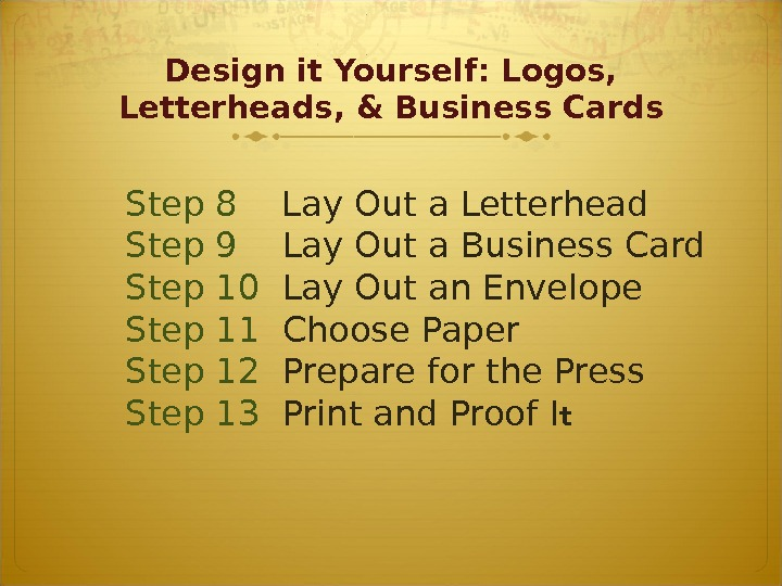 Design it Yourself: Logos,  Letterheads, & Business Cards Step 8 Lay Out a Letterhead Step