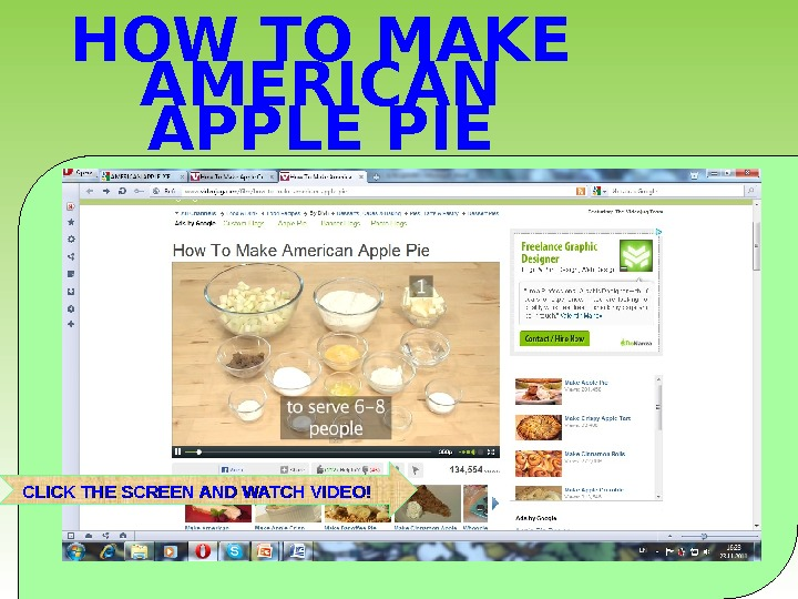 HOW TO MAKE AMERICAN APPLE PIE  CLICK THE SCREEN AND WATCH VIDEO!