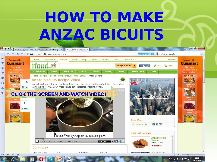 HOW TO MAKE ANZAC BICUITS CLICK THE SCREEN AND WATCH VIDEO!