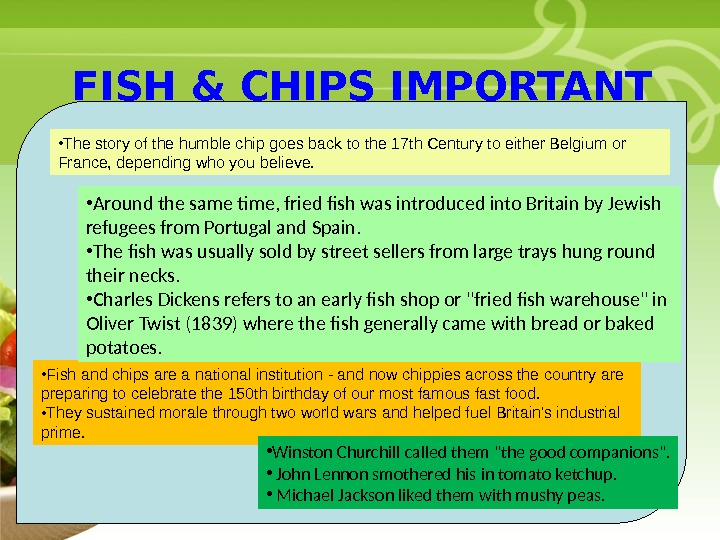 • Your Description Goes Here FISH & CHIPS IMPORTANT FACTS • Fish and chips are