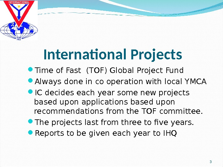 International  Projects Time of Fast (TOF) Global Project Fund Always done in co operation with