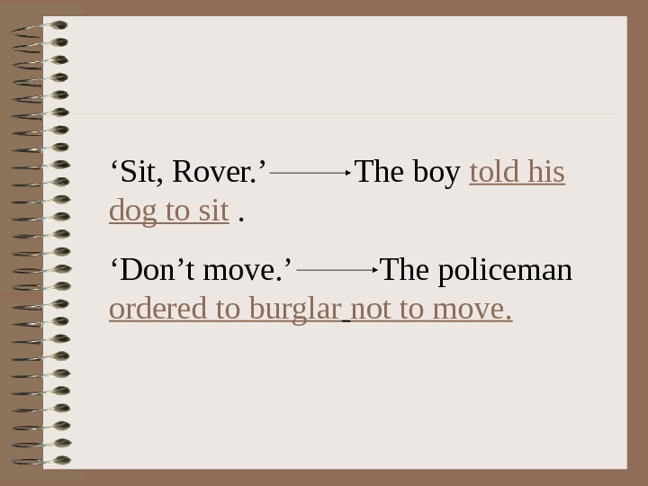 ' Sit, Rover. '  The boy told his dog to sit . '