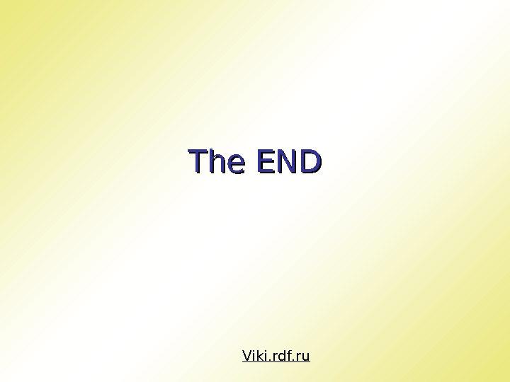 The END Viki. rdf. ru