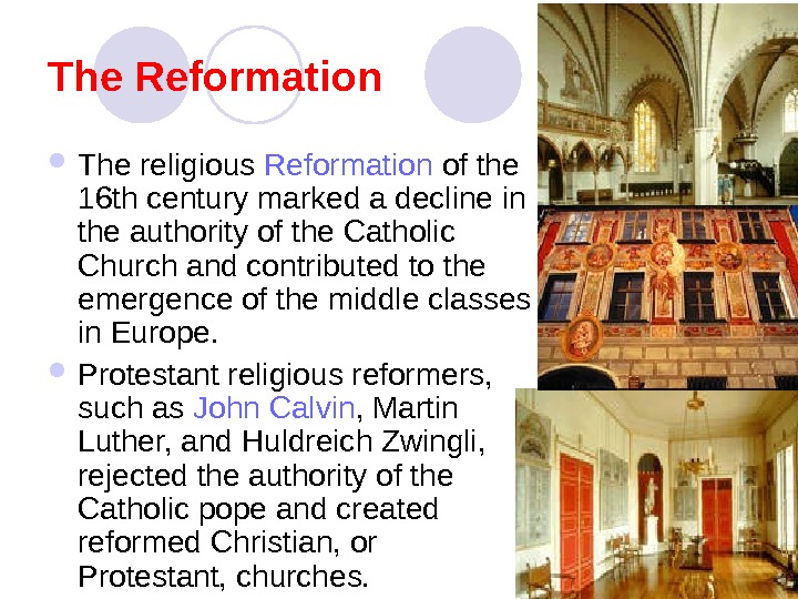 protestant reformation and christian religious authority One of the greatest of all revolutions was the 16th-century religious revolt known as the reformation had the authority to interpret protestant was first.