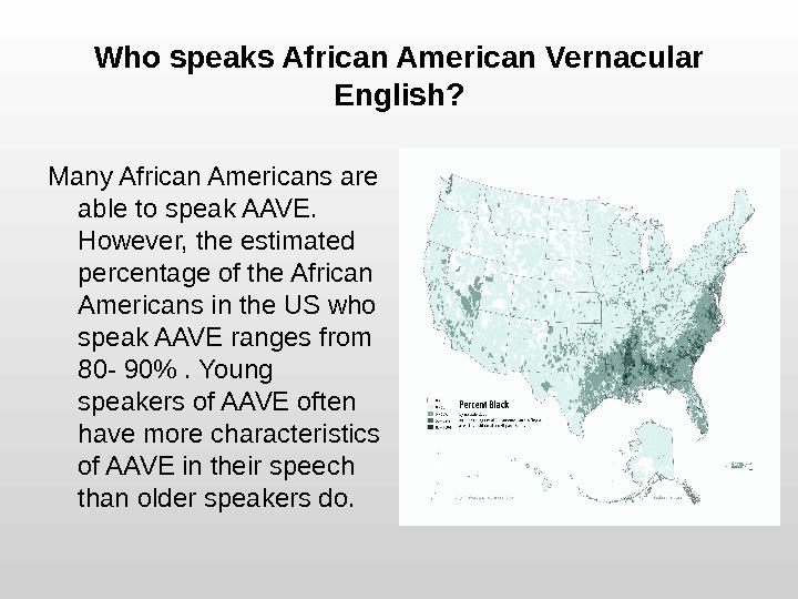 African American Vernacular English - PowerPoint PPT Presentation