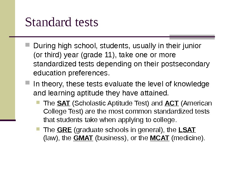 an analysis of the standardized testing in student Educators are experiencing almost relentless pressure to show their effectiveness unfortunately, the chief indicator by which most communities judge a school staff's success is student performance on standardized achievement tests.