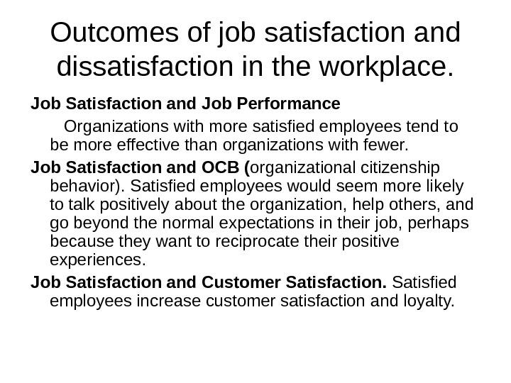 job satisfaction and dissatisfaction in working