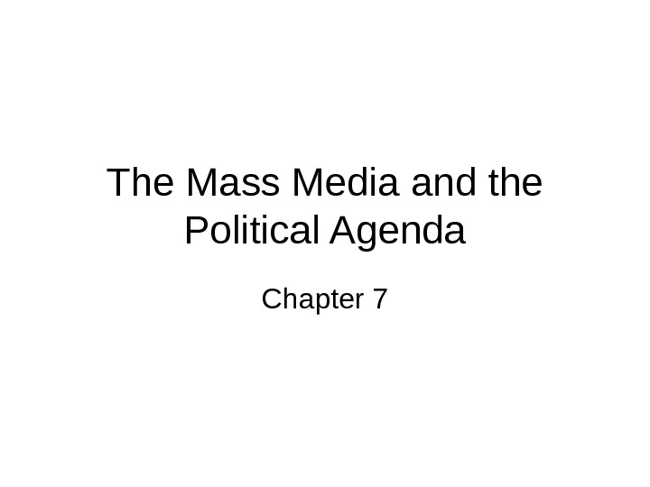 an introduction to the mass media as the most powerful source of information