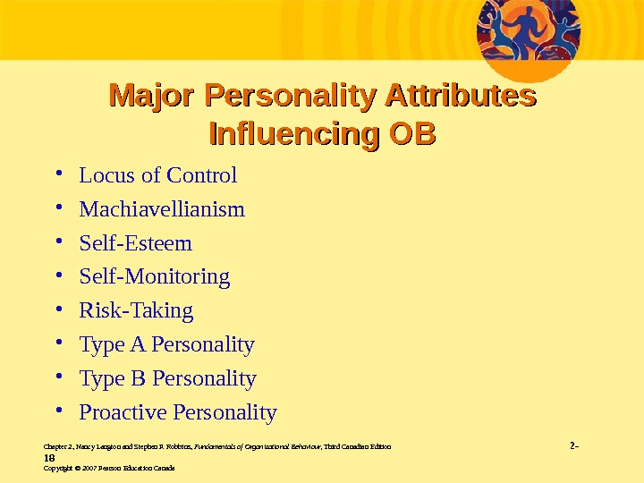 major personality attributes influencing in organisational behaviourb
