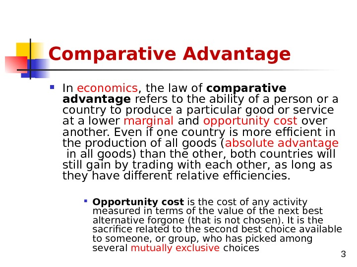 international trade theories absolute comparative and competitive advantage Start studying international trade theory  -absolute advantage-comparative advantage  -new trade theories-national competitive advantage.