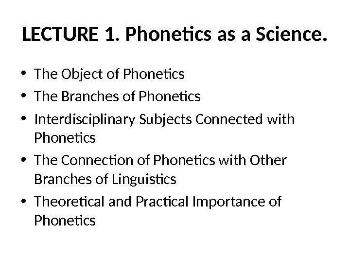 Theoretical Phonetics Exam Answers Essay