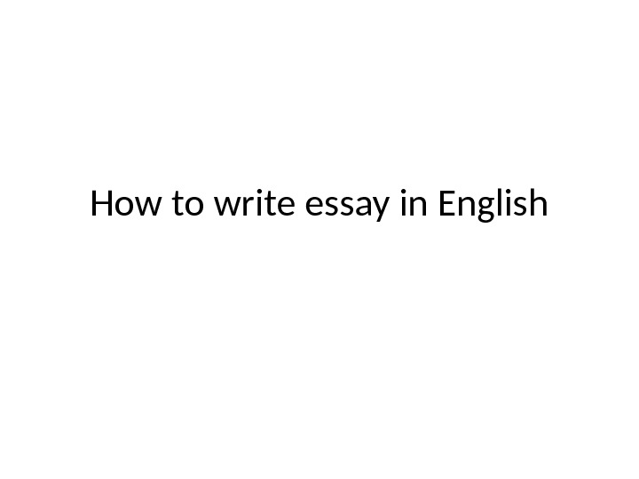 English Persuasive Essay Topics  Healthy Food Essays also Writing Essay Papers How Write An Essay In English  Popular Best Essay  The Importance Of Learning English Essay