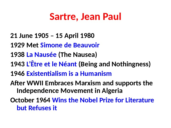 an analysis of john paul sartres essay existentialism is a humanism Jean-paul sartre, john paul jones, paula abdul, or what is the conflict in the novel nausea by jean-p jean-paul sartre claimed to have devised the only.