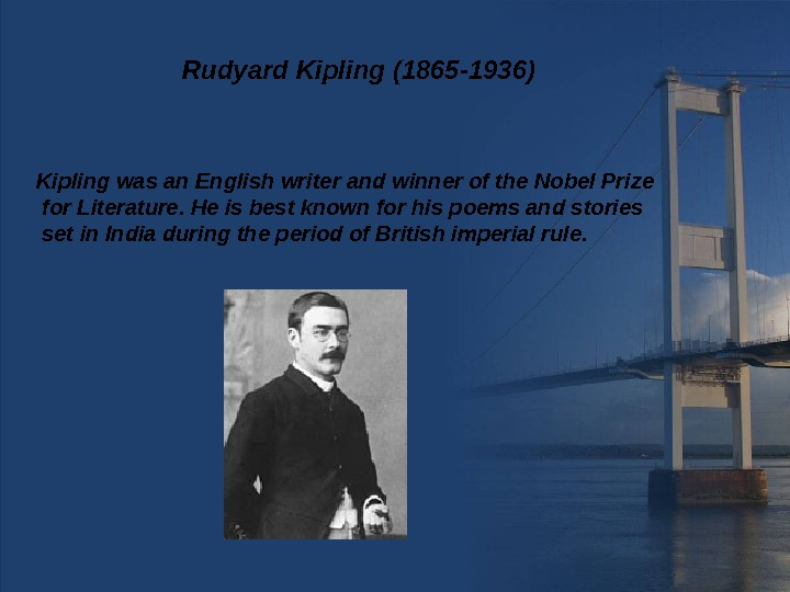 rudyard kipling criticized due to his support to british imperialism