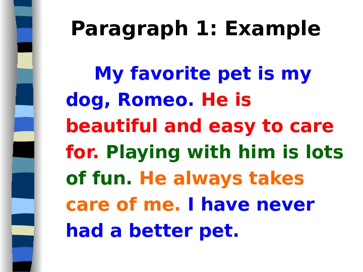 my dog essay I am fond of pets i have a pet dog i call it jim it is two years old it is very beautiful to look at it is smart and active it runs at an incredible speed.