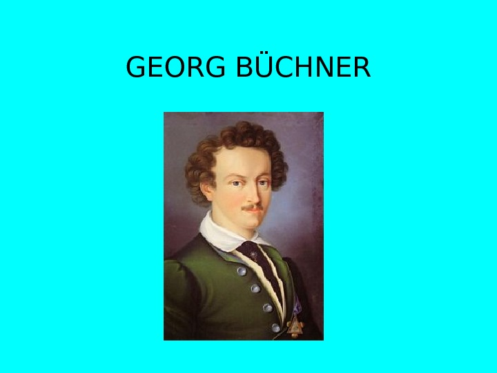 lenz by georg buchner essay Complete summary of georg büchner's lenz enotes plot summaries cover all the significant action of lenz.