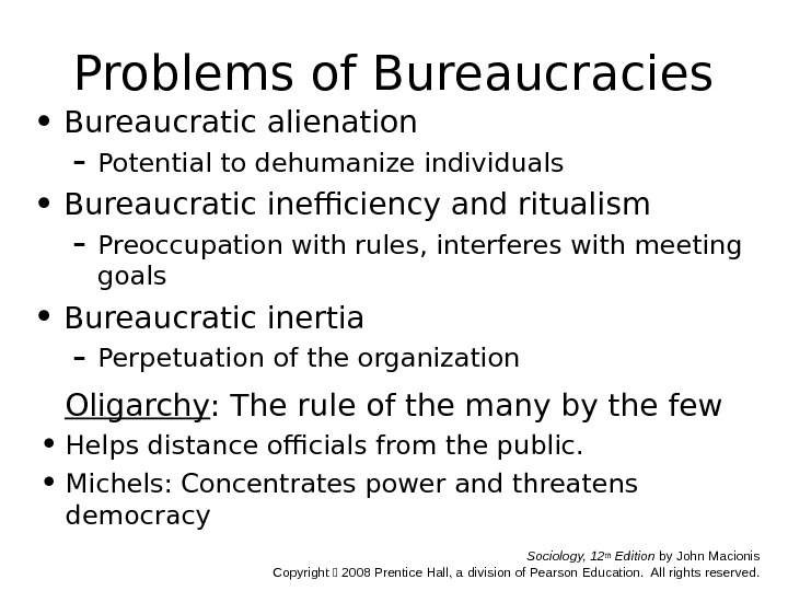 an analysis of inefficiencies in government bureaucracies The nature of bureaucracy presidents have been generally powerless to affect the structure and operation of the federal bureaucracy significantly.