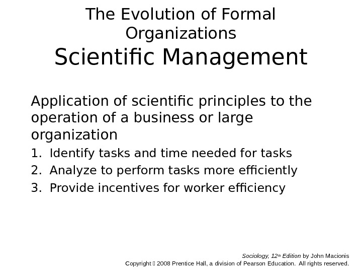 a description of the increasing application of scientific management principles In this article time and motion studies introduction laws or principles, and application of the laws of scientific the principles of scientific management.