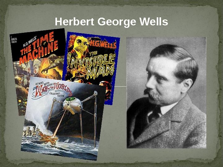 an analysis of an in depth look at herbert george wells an english author Plus a plain english guide to the latest developments and discoveries from us sen george mitchell and british prime the conversation relies on.