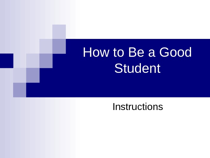 how to be good student College education school essays - how to be a good college student.