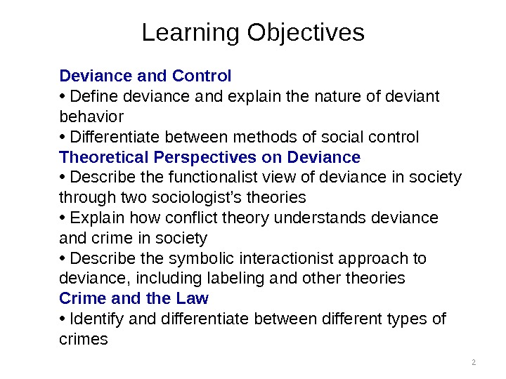 an analysis of various perspectives on deviance in sociology Course syllabus soci 1301 – introduction to the application of various theoretical perspectives methods of sociology analysis of social issues in their.