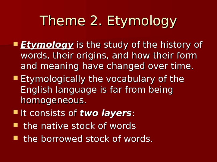 lexicology of the english language English language - lexicology and word classes 1 english language unit 1english language unit 1 glamour(n) a word from the middle ages, when it was an alternative for the word grammar.