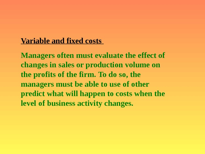 management accounting cost classification Top 7 advantages of classifying cost  the classifications of cost into fixed and variable elements helps management in  cost accounting, cost classification.