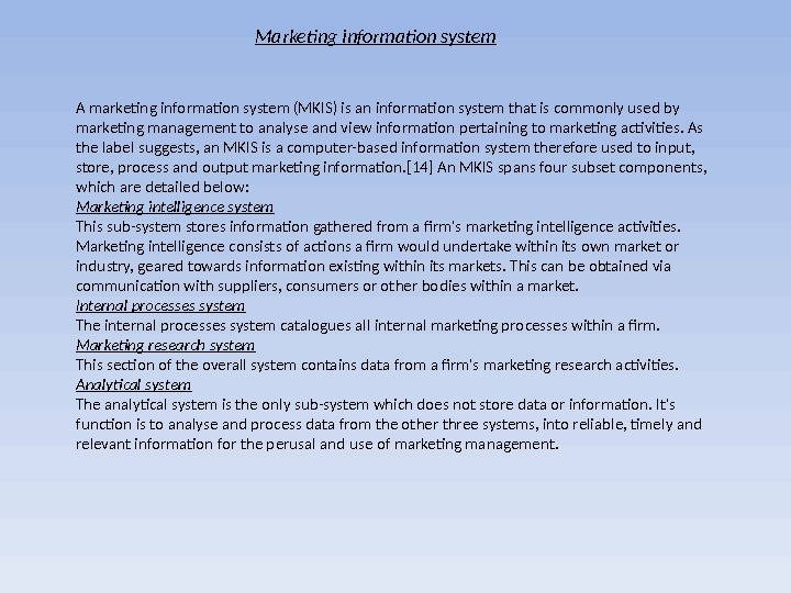 an analysis of mkis for the marketing management process
