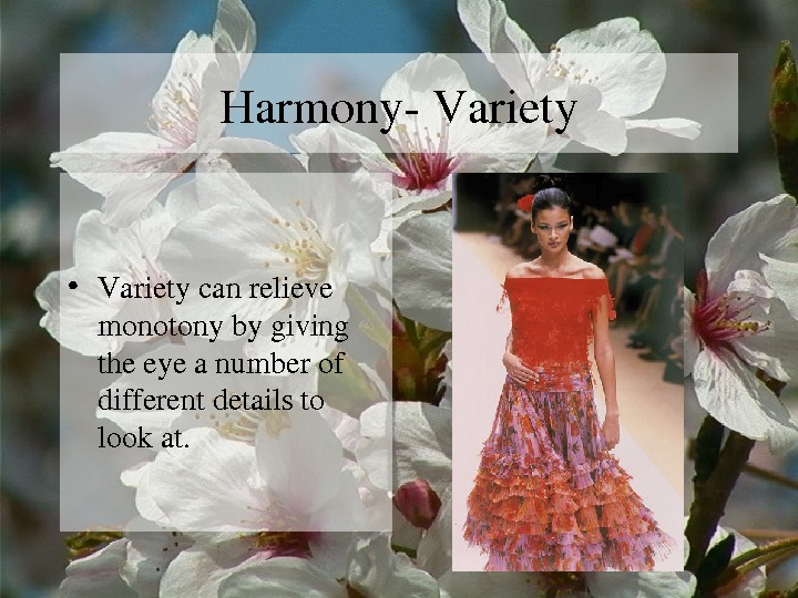 harmony and variety Harmony and variety harmony is shown here by (harmony and variety proximity, repitition, and continuation harmony is shown in.