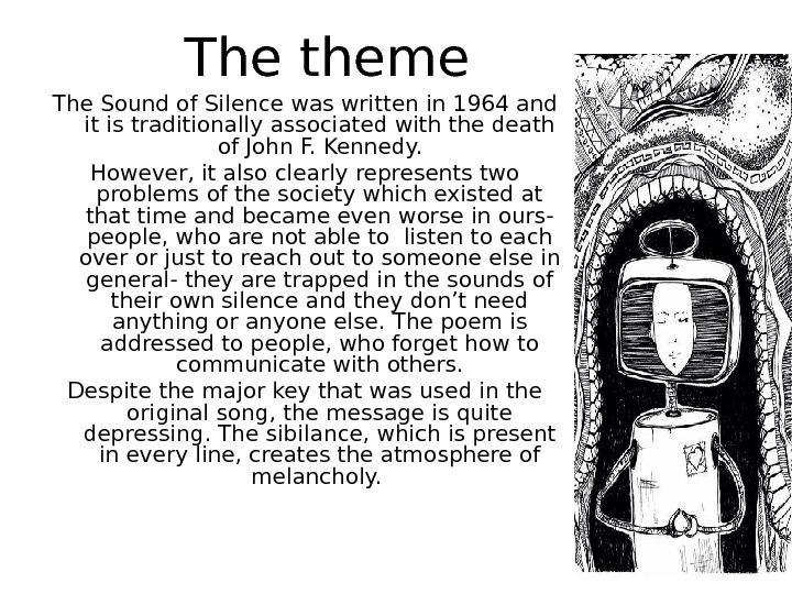 sounds of silence analysis essay John cage: music, sound, and silence  there is no such thing as silence music is a succession of sounds and the  as cage puts it in the essay history of.