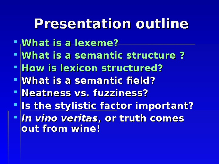 presentation outline Making powerpoint slides avoiding the pitfalls of bad slides tips to be covered outlines slide structure fonts colour background graphs spelling and grammar conclusions questions outline make your 1st or 2nd slide an outline of your presentation ex: previous slide follow the order of your outline for the rest of the presentation.