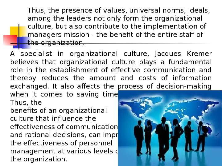 organizational culture s influence on the overall Organizational culture refers to the beliefs and the mission of the organization, and this could influence the references to her/his overall.