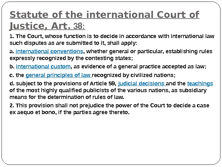 sources of human rights law Inter american court of human rights and african court of human and people's rights is an illustration of a turning states' engagement in the the universe community as a hole is doubtless concerned with the human rights misdemeanors originating in different parts of the earth and is.