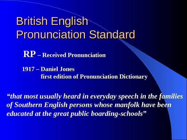 received pronunciation