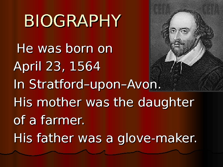 a life biography of william shakespeare born in stratford on avon Shakespeare obviously loved historic stratford upon avon, the town in which he was born: loved historic stratford upon avon william shakespeare biography.